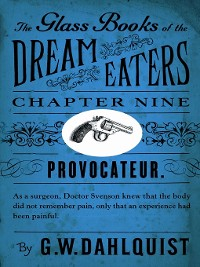 Cover The Glass Books of the Dream Eaters (Chapter 9 Provocateur)