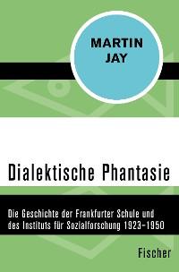 Cover Dialektische Phantasie