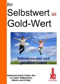 Cover Ihr Selbstwert ist Gold-Wert