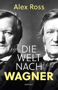 Cover Die Welt nach Wagner