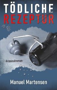 Cover Tödliche Rezeptur