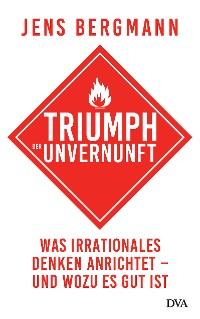 Cover Triumph der Unvernunft