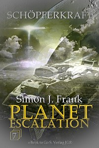 Cover Schöpferkraft (Planet Escalation 7)