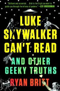 Cover Luke Skywalker Can't Read