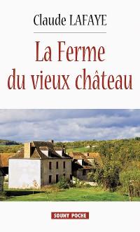 Cover La Ferme du vieux Château
