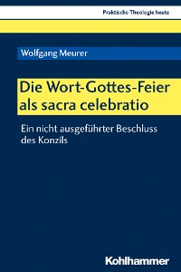 Cover Die Wort-Gottes-Feier als sacra celebratio