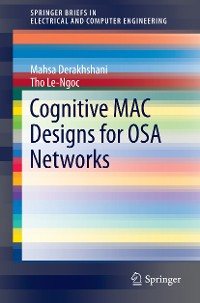 Cover Cognitive MAC Designs for OSA Networks