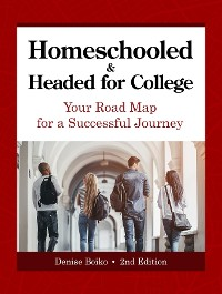 Cover Homeschooled & Headed for College