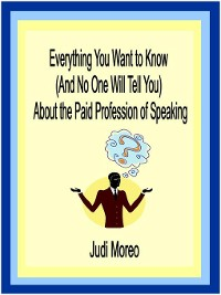 Cover Everything You Want to Know About the Paid Profession of Speaking