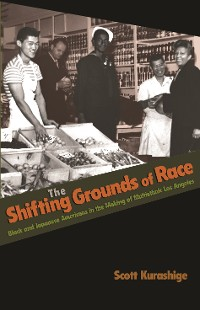 Cover The Shifting Grounds of Race