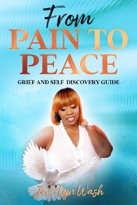 Cover From Pain to Peace