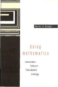 Cover Doing Mathematics: Convention, Subject, Calculation, Analogy