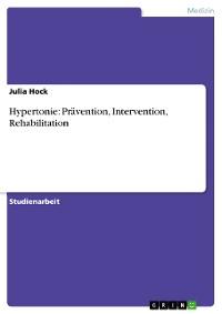 Cover Hypertonie: Prävention, Intervention, Rehabilitation