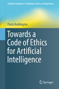 Cover Towards a Code of Ethics for Artificial Intelligence
