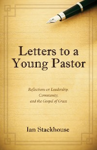 Cover Letters to a Young Pastor
