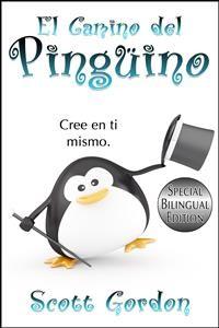 Cover El Camino del Pingüino: Special Bilingual Edition