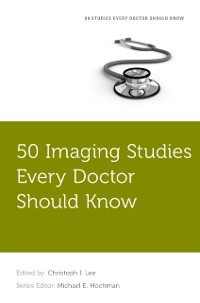 Cover 50 Imaging Studies Every Doctor Should Know