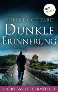 Cover Dunkle Erinnerung - Harry Barnett ermittelt: Der dritte Fall