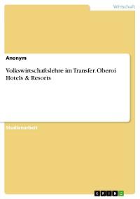 Cover Volkswirtschaftslehre im Transfer. Oberoi Hotels & Resorts