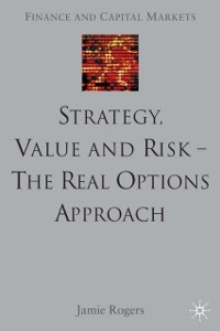 Cover Strategy, Value and Risk - The Real Options Approach