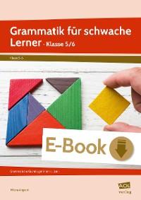 Cover Grammatik für schwache Lerner - Klasse 5/6