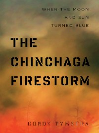 Cover The Chinchaga Firestorm