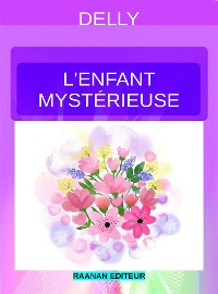 Cover L'enfant mystérieuse
