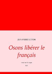 Cover Osons libérer le français