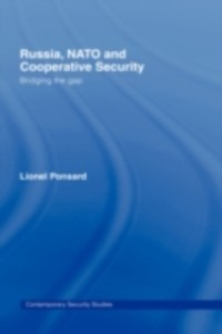 Cover Russia, NATO and Cooperative Security