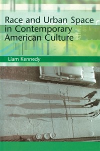 Cover Race and Urban Space in American Culture