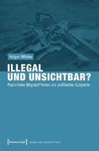 Cover Illegal und unsichtbar?