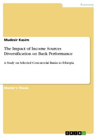 Cover The Impact of Income Sources Diversification on Bank Performance