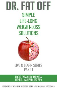 Cover Dr. Fat Off: Simple Life-Long Weight-Loss Solutions