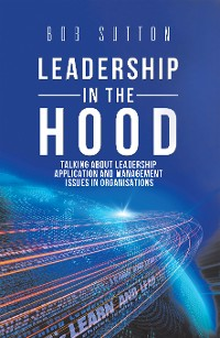 Cover Leadership in the Hood