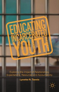 Cover Educating Incarcerated Youth