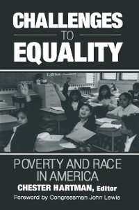 Cover Challenges to Equality: Poverty and Race in America