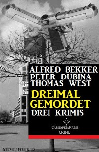 Cover Dreimal gemordet: Drei Krimis