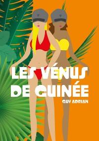 Cover Les Vénus de Guinée