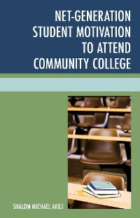 Cover Net-Generation Student Motivation to Attend Community College