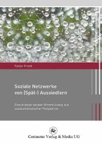 Cover Soziale Netzwerke von (Spät-) Aussiedlern