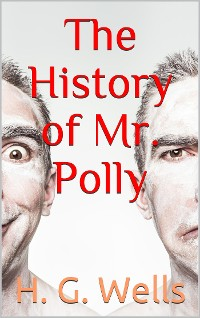 Cover The History of Mr. Polly