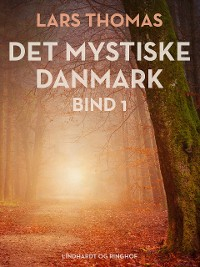 Cover Det mystiske Danmark. Bind 1