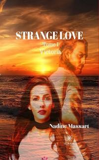 Cover Strange Love - Tome I