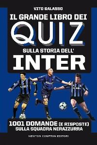 Cover Il grande libro dei quiz sulla storia dell'Inter