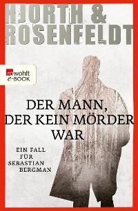 Cover Der Mann, der kein Mörder war