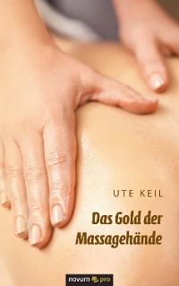 Cover Das Gold der Massagehände