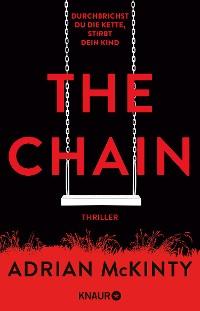 Cover The Chain - Durchbrichst du die Kette, stirbt dein Kind
