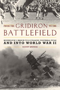 Cover From the Gridiron to the Battlefield
