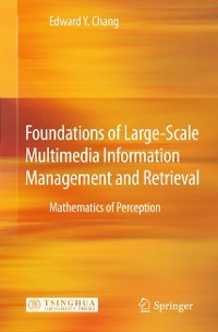 Cover Foundations of Large-Scale Multimedia Information Management and Retrieval