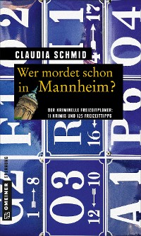 Cover Wer mordet schon in Mannheim?